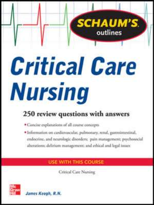 Schaum's Outline of Critical Care Nursing