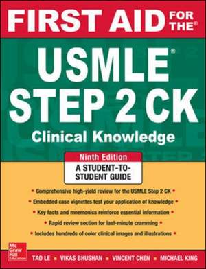 First Aid for the USMLE Step 2 CK, Ninth Edition de Tao Le