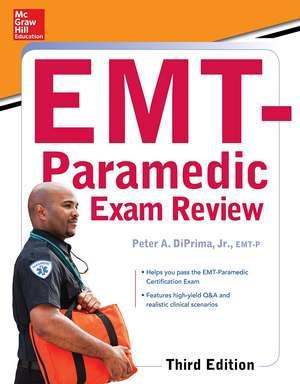 McGraw-Hill Education's EMT-Paramedic Exam Review, Third Edition