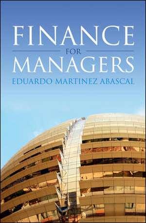 Finance for Managers de Eduardo Martínez Abascal