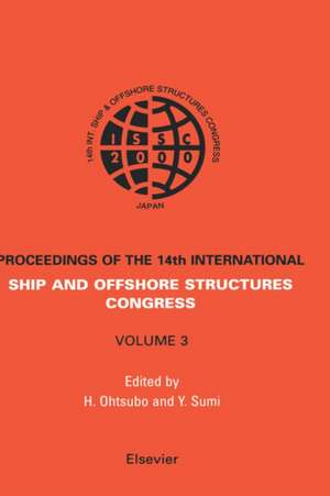 ISSC 2003 14th International Ship and Offshore Structures Congress: ISSC 2003 - 3 volume set de Alaa Mansour