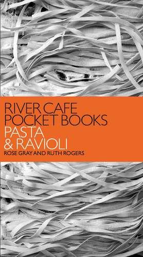 River Cafe Pocket Books: Pasta and Ravioli imagine