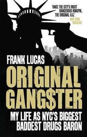 Original Gangster de Frank Lucas