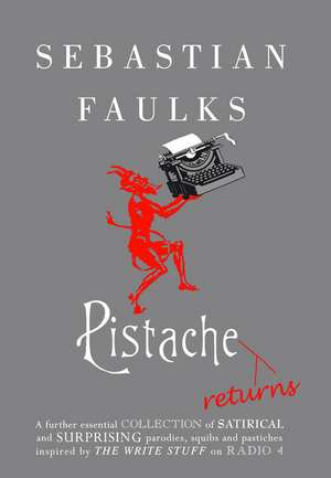 Pistache Returns de Sebastian Faulks