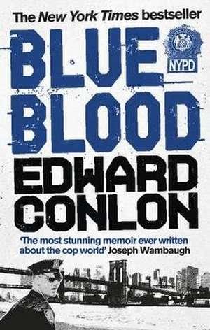 Blue Blood de Edward Conlon