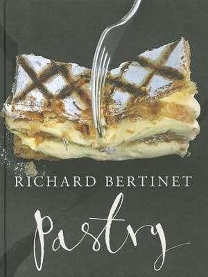 Pastry de Richard Bertinet