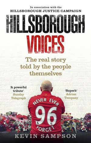 Hillsborough Voices de Kevin Sampson