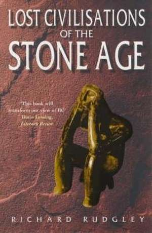 The Lost Civilisations of the Stone Age