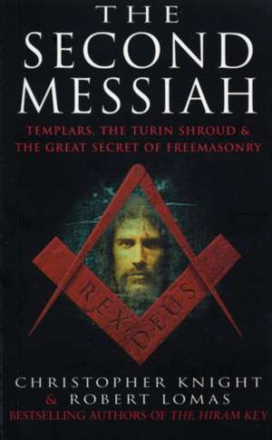 The Second Messiah de Christopher Knight