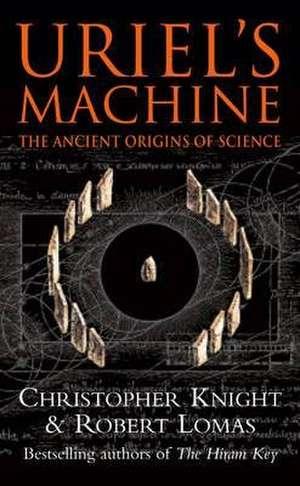 Uriel's Machine de Christopher Knight