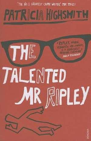 The Talented Mr. Ripley de Patricia Highsmith