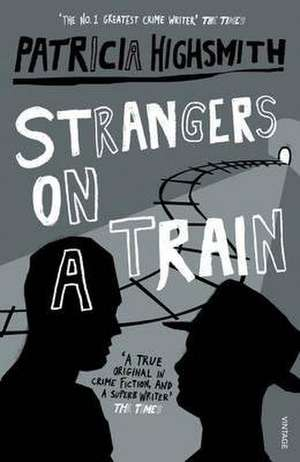 Strangers on a Train de Patricia Highsmith