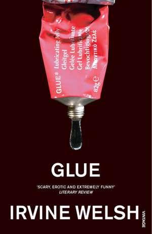 Glue de Irvine Welsh