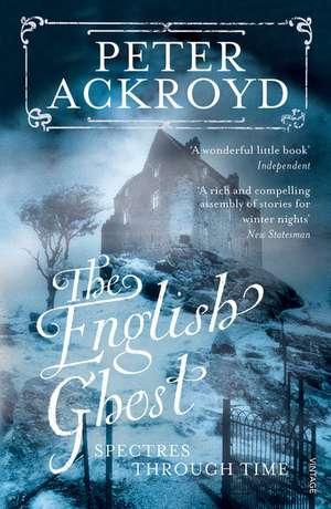 Ackroyd, P: The English Ghost imagine