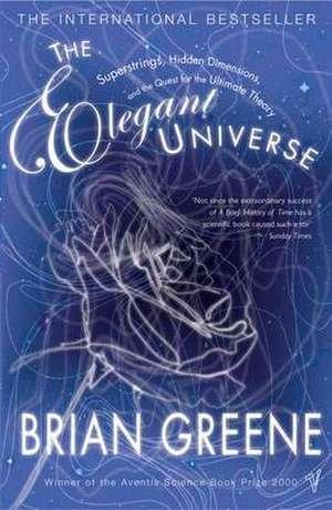 The Elegant Universe de Brian Greene
