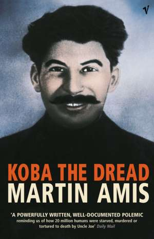 Koba The Dread de Martin Amis