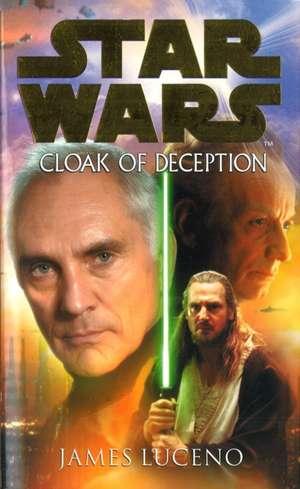 Luceno, J: Star Wars: Cloak Of Deception de James Luceno