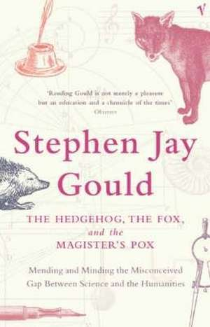 Gould, S: The Hedgehog, The Fox And The Magister's Pox imagine