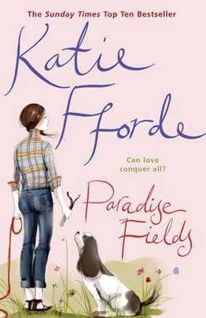 Paradise Fields de Katie Fforde
