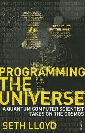 Programming The Universe de Seth Lloyd