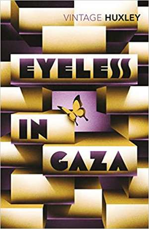 Eyeless In Gaza de Aldous Huxley