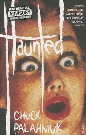 Haunted de Chuck Palahniuk