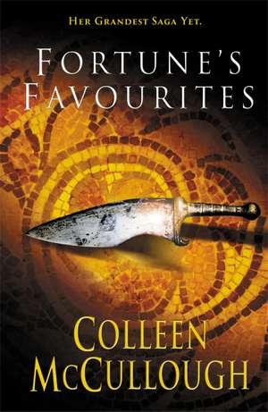 Fortune's Favourites de Colleen McCullough