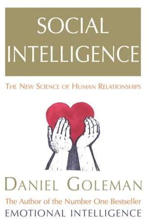Social Intelligence de Daniel Goleman