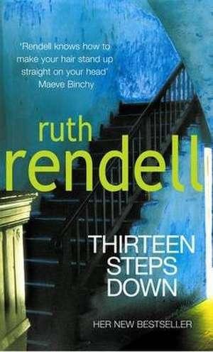 Thirteen Steps Down de Ruth Rendell