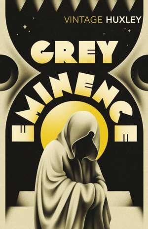 Grey Eminence de Aldous Huxley