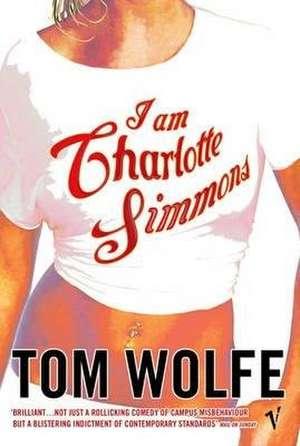 I Am Charlotte Simmons de Tom Wolfe