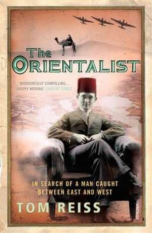 The Orientalist de Tom Reiss