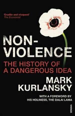 Kurlansky, M: Nonviolence imagine