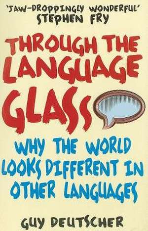Through the Language Glass de Guy Deutscher