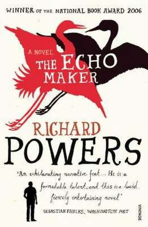 The Echo Maker de Richard Powers