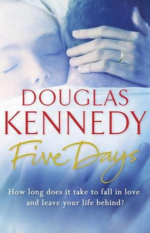 Five Days de Douglas Kennedy
