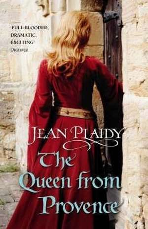The Queen From Provence de Jean Plaidy
