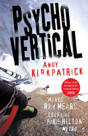 Psychovertical de Andy Kirkpatrick
