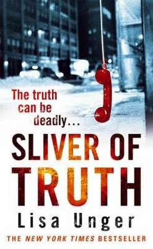 Sliver of Truth de Lisa Unger