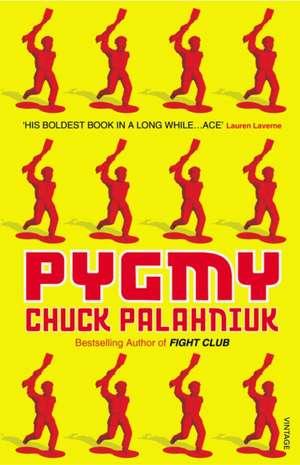 Pygmy de Chuck Palahniuk