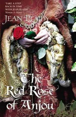 The Red Rose of Anjou de Jean Plaidy