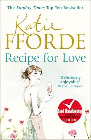 Recipe for Love de Katie Fforde