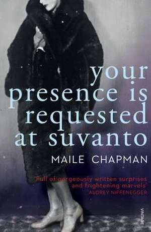 Your Presence is Requested at Suvanto de Maile Chapman