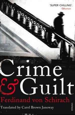 Crime and Guilt de Ferdinand von Schirach