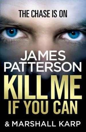 Kill Me if You Can de James Patterson
