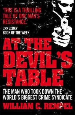 At The Devil's Table de William C. Rempel