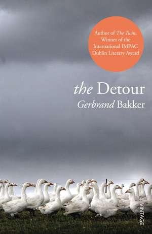The Detour de Gerbrand Bakker