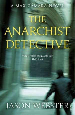 The Anarchist Detective de Jason Webster