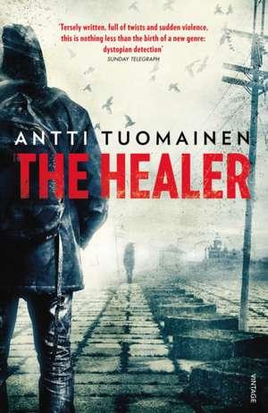The Healer de Antti Tuomainen