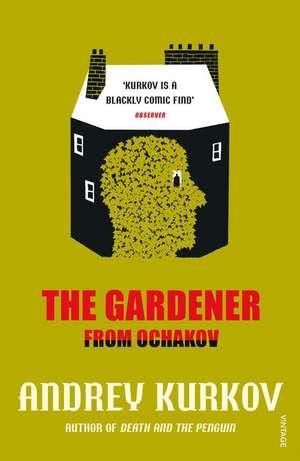 The Gardener from Ochakov de Andrey Kurkov
